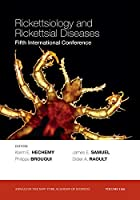 Rickettsiology and Rickettsial Diseases: Fifth International Conference, Volume 1166 (Annals of the New York Academy of Sciences)