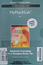 NEW MyLab Psychology with Pearson eText -- Standalone Access Card -- for Abnormal Psychology in a Changing World (10th Edition)