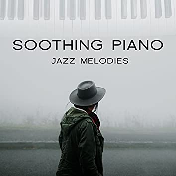Soothing Piano Jazz Melodies