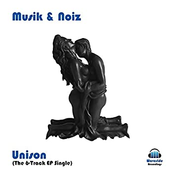 Unison (The 6-Track EP Single)