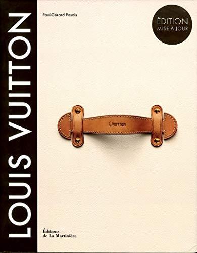 Louis Vuitton: La naissance du luxe moderne