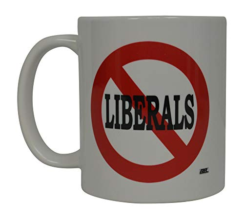 Conservative Funny Coffee Mug No Liberals Allowed Republican Political Novelty Cup Great Gift Idea for Right GOP