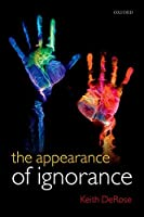 The Appearance of Ignorance: Knowledge, Skepticism, and Context