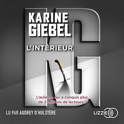 L'intérieur Audiobook By Karine Giebel cover art
