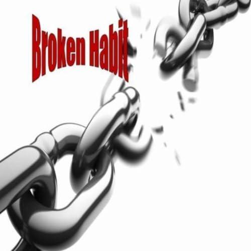 Broken Habit