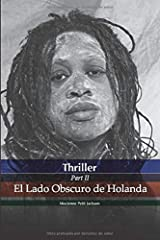THRILLER EL LADO OBSCURO DE HOLANDA Taschenbuch