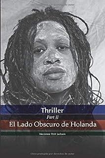THRILLER EL LADO OBSCURO DE HOLANDA