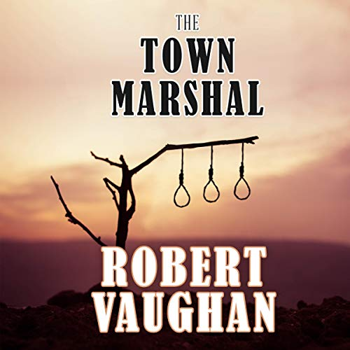 The Town Marshal audiobook cover art