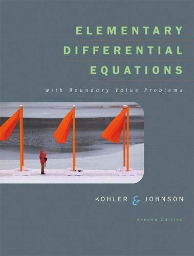 Compare Textbook Prices for Elementary Differential Equations with Boundary Value Problems Kohler/Johnson 2 Edition ISBN 9780321288356 by Kohler, Werner,Johnson, Lee