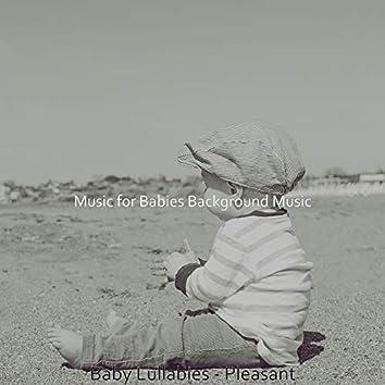 Baby Lullabies - Pleasant