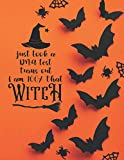 Just Took A DNA Test Turns Out I Am 100% That Witch: Halloween Journal | Blank, Lined, Undated Notebook | Book For Notes | Unique Halloween Themed ... Women, Adults, Teens| 8.5' x 11' (120 Pages)