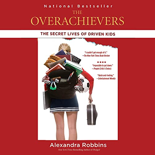 The Overachievers Audiobook By Alexandra Robbins cover art