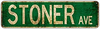 Stoner Avenue Street Sign Vintage Rustic Retro 4x16 inch Tin Sign
