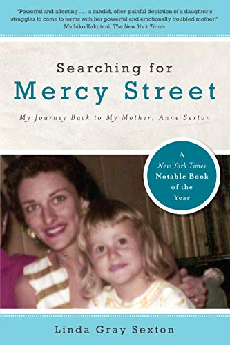 Searching for Mercy Street: My Journey Back to My Mother, Anne Sexton (English Edition)