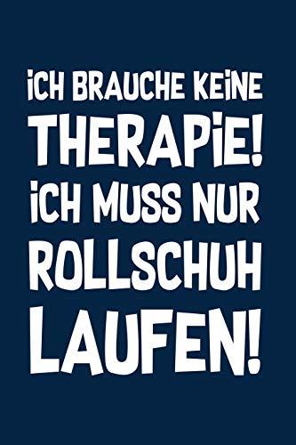 Therapie? Rollschuhe!: Notizbuch / Notizheft für Rollerskates Roller Derby Disco 80er A5 (6x9in) liniert mit Linien