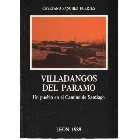 Villadango del Páramo. Un pueblo en el Camino de Santiago