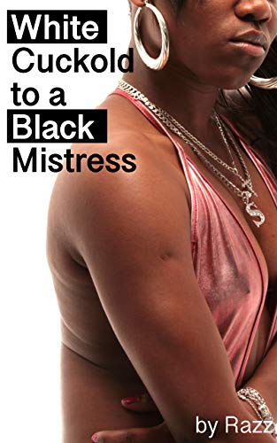 White Cuckold to a Black Mistress