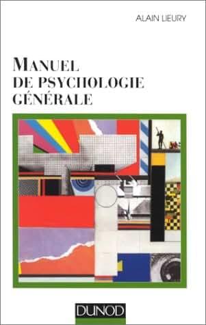 Manuel de psychologie générale - 2ème édition