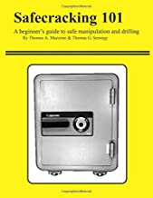 Safecracking 101: A beginner's guide to safe manipulation and drilling