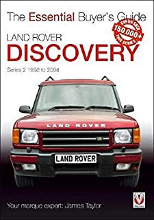 Land Rover Discovery Series 2 1998 to 2004: Essential Buyer&