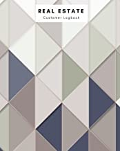 Real Estate Customer Logbook: Geometric Notebook Management Planner   Clients Portfolio Handbook Journal   Open House Listing Negotiating Record Book ... Organizer (Small Business) (Volume 4)