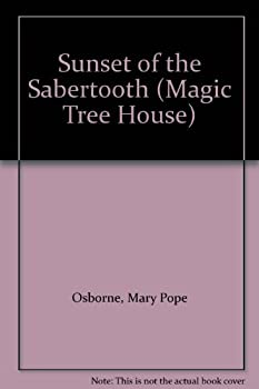 Library Binding Sunset of the Sabertooth (Magic Tree House) Book