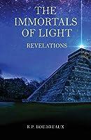 The Immortals Of Light: Revelations