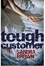 (Tough Customer) By Sandra Brown (Author) Paperback on (Feb , 2011)