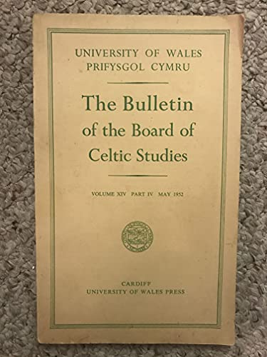 The Bulletin Of The Board Of Celtic Studies Volume XIV Part IV May 1952 Efengyl Nicodemus