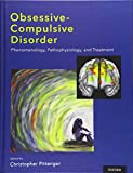 Image of Obsessive-compulsive Disorder: Phenomenology, Pathophysiology, and Treatment