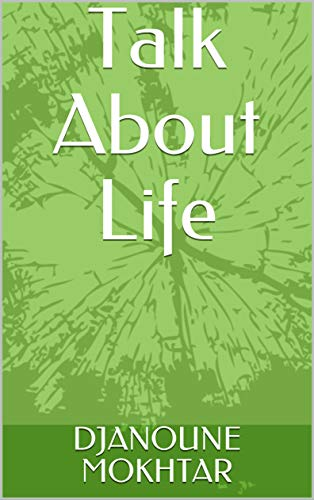 Talk About Life (English Edition)