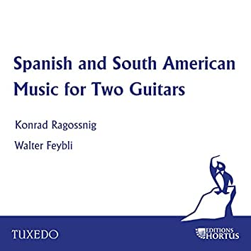 Spanish and South American Music for Two Guitars