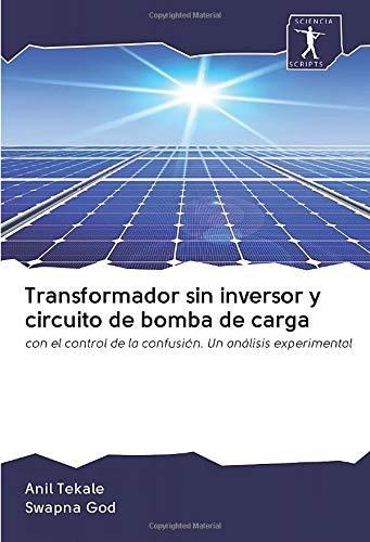 Transformador sin inversor y circuito de bomba de...