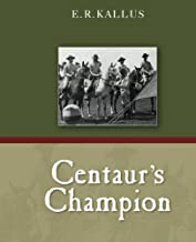 Centaur's Champion