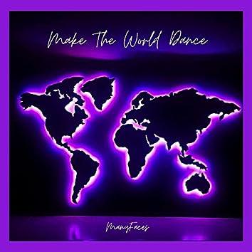 Make The World Dance