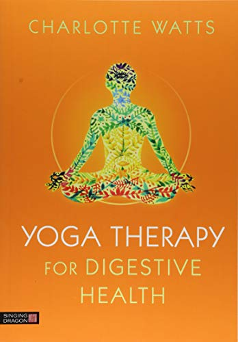 Yoga Therapy for Digestive Health