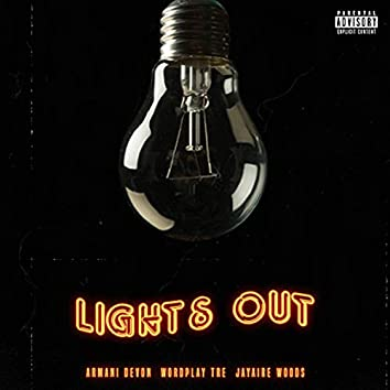Lights Out (feat. WordPlay Tre & Jayaire Woods)