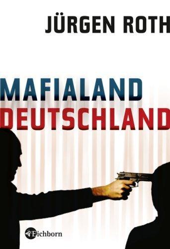 Mafialand Deutschland von Roth. Jürgen (2009) Gebundene Ausgabe