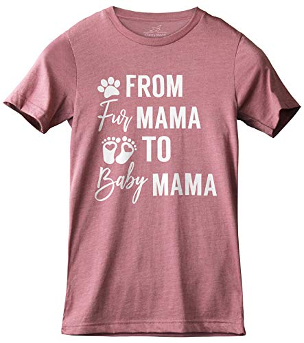 Classy Mood from Fur Mama to Baby Mama Pregnancy Announcement Unisex Women's Shirt