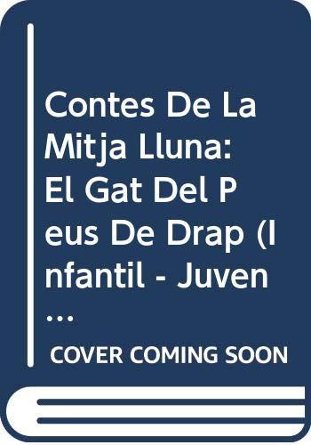 Contes de la Mitja Lluna nº 28. El gat del peus de drap (Infantil - Juvenil - Contes De La Mitja Lluna - Edició En Rústica)