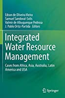 Integrated Water Resource Management: Cases from Africa, Asia, Australia, Latin America and USA