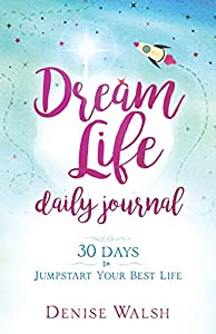 Dream Life Daily Journal