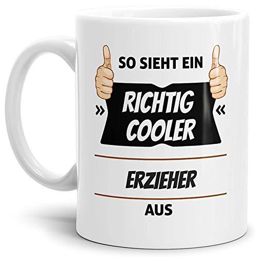 Tassendruck Berufe-Tasse so Sieht EIN Richtig Cooler Erzieher aus Weiss/Job/mit Spruch/Kollegen/Arbeit/Geschenk-Idee/Büro