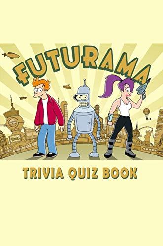 Futurama: Trivia Quiz Book (English Edition)