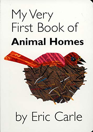 My Very First Book of Animal Homes (My Very First Book Of...)