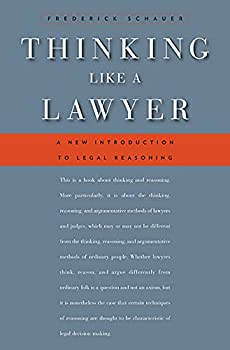 Thinking Like a Lawyer  A New Introduction to Legal Reasoning