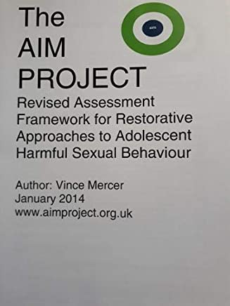 Revised Assessment Framework for Restorative Approaches to Adolescent Harmful Sexual Behaviour