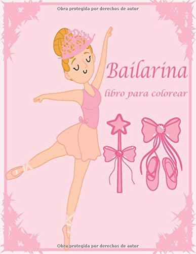 Bailarina libro para colorear: Libro de colorear de bailarina de ballet / REGALO PARA NIÑAS, Bailarinas