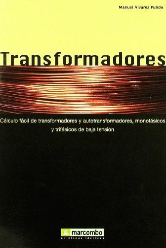 Transformadores: Cálculo fácil de transformadores y