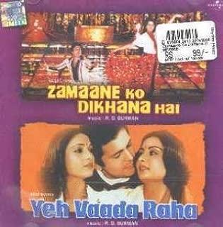 Zamane Ko Dikhana Hai / Yeh Vaada Raha